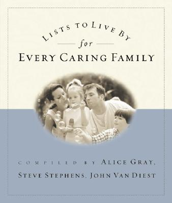 Image for Lists to Live By for Every Caring Family: For Everything That Really Matters