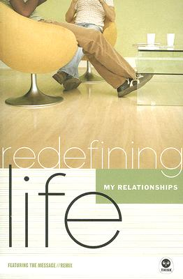 Image for Redefining Life: Relationships: [no sub]