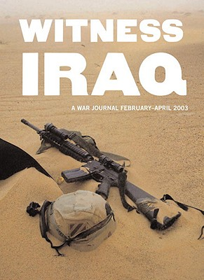 Image for Witness Iraq: a War Journal Frbruary - April 2003