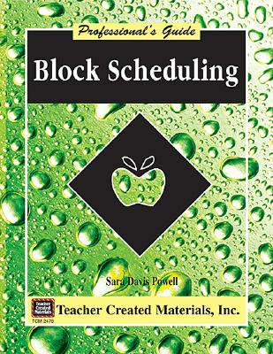 Image for Block Scheduling: A Professional's Guide