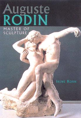 Image for Auguste Rodin: Master of Sculpture