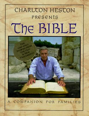 Image for Charlton Heston Presents the Bible  (A Companion for Families)