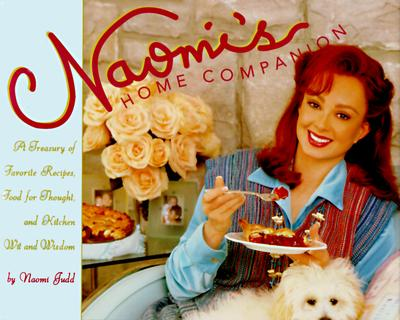 Image for Naomi's Home Companion: A Treasury of Favorite Recipes, Food for Thought and Country Wit and Wisdom