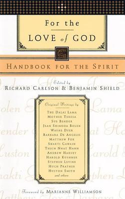 Image for For the Love of God : Handbook for the Spirit