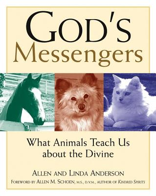 Image for Gods Messengers : What Animals Teach Us About the Divine