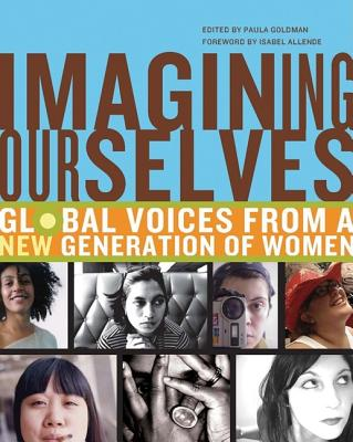 Image for Imagining Ourselves: Global Voices from a New Generation of Women