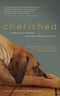 Image for Cherished: 21 Writers on Animals They Have Loved and Lost