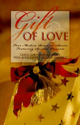 Image for Gift of Love: Practically Christmas/Most Unwelcome Gift/Best Christmas Gift/Gift Shoppe (Inspirational Christmas Romance Collection)