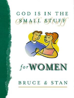 God Is in the Small Stuff for Women, Bickel, Bruce; Jantz, Stan