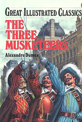 Image for The Three Musketeers (Great Illustrated Classics)