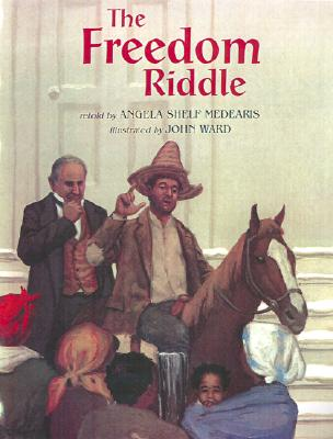 Image for The Freedom Riddle by Medearis, Angela Shelf; Ward, John