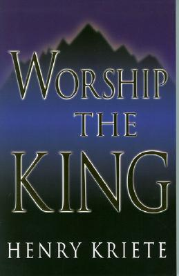 Image for Worship the King