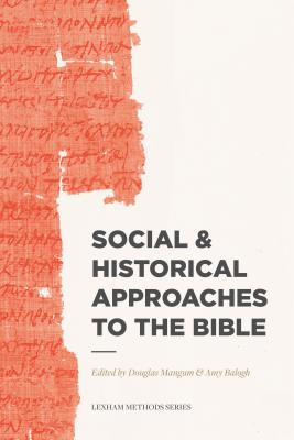 Image for Social & Historical Approaches to the Bible (Lexham Methods Series)