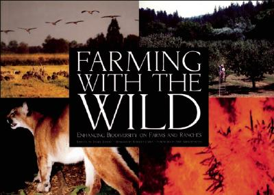 Farming with the Wild, Imhoff, Daniel; Imhoff, Dan; Carra, Roberto
