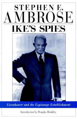 Image for IkeÂ's Spies: Eisenhower and the Espionage Establishment
