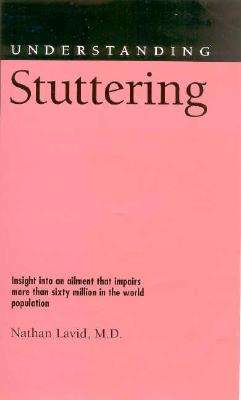 Image for Understanding Stuttering (Understanding Health and Sickness)