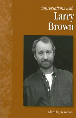 Image for CONVERSATIONS WITH LARRY BROWN