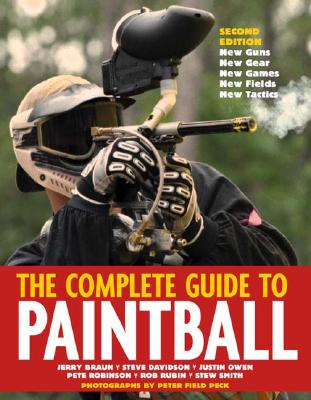 Image for The Complete Guide to Paintball, Revised Edition