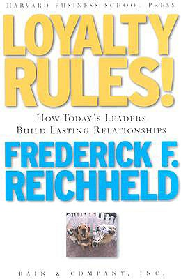 Image for Loyalty Rules! How Leaders Build Lasting Relationships