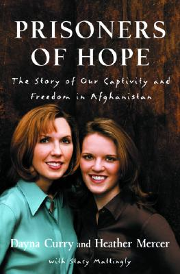 Image for Prisoners Of Hope:The Story Of Our Captivity And Escape In Afghanistan