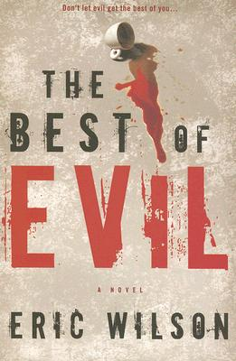 Image for The Best of Evil (An Aramis Black Mystery)