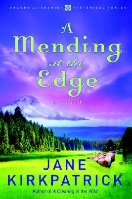 Image for A Mending at the Edge (Change and Cherish Historical Series #3)