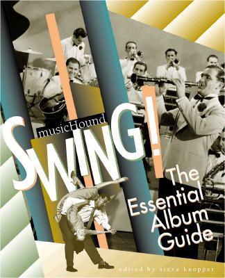 Image for MUSICHOUND'S SWING : THE ESSENTIAL ALBUM