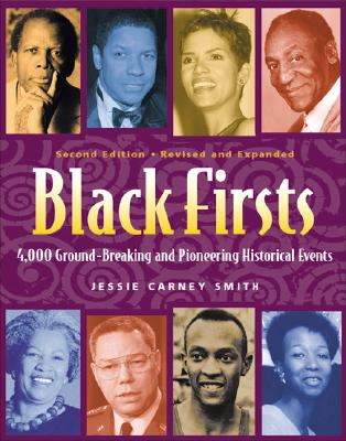 Black Firsts: 4,000 Groundbreaking and Pioneering Historical Events