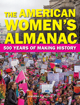 Image for AMERICAN WOMEN'S ALMANAC: 500 YEARS OF MAKING HISTORY