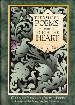 Image for Treasured Poems that Touch the Heart: Cherished Poems and Favorite Poets