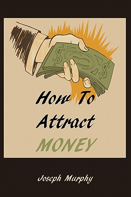 Image for How To Attract Money