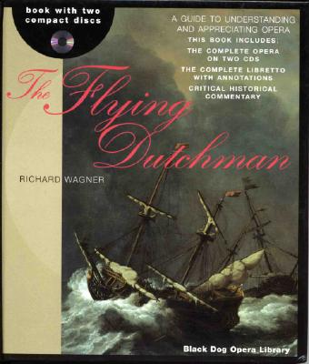 Image for The Flying Dutchman (The Black Dog Opera Library)