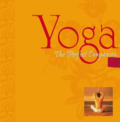Yoga: The Perfect Companion (Perfect Companions!), Picozzi, Michele