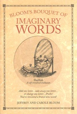 Image for Bloom's Bouquet of Imaginary Words