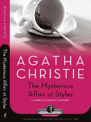 Image for Mysterious Affair at Styles: A Hercule Poirot Mystery (Agatha Christie Collection)