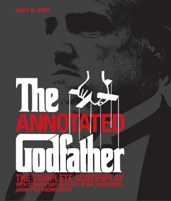 Image for Annotated Godfather: The Complete Screenplay