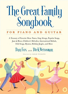Image for Great Family Songbook: A Treasury of Favorite Show Tunes, Sing Alongs, Popular Songs, Jazz & Blues, Children's Melodies, International Ballads, Folk ... Jingles, and More for Piano and Guitar