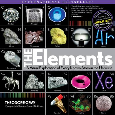 Image for The Elements: A Visual Exploration of Every Known Atom in the Universe