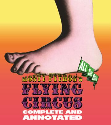 Monty Python's Flying Circus: Complete and Annotated...All the Bits, Dempsey, Luke