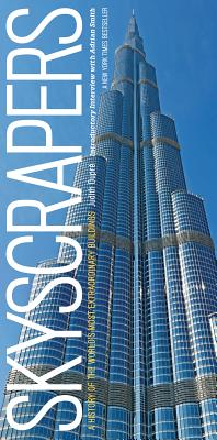 Image for Skyscrapers: A History of the World's Most Extraordinary Buildings -- Revised and Updated