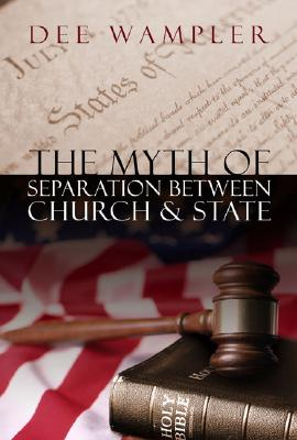 Image for ***The Myth of Separation Between Church and State