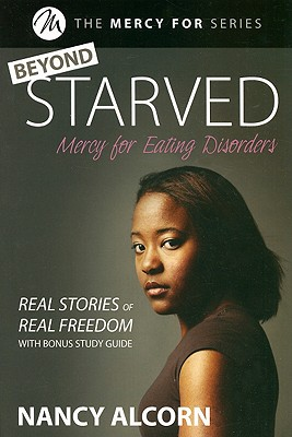 Image for Beyond Starved: Real Stories, Real Freedom (The Mercy for... Series)