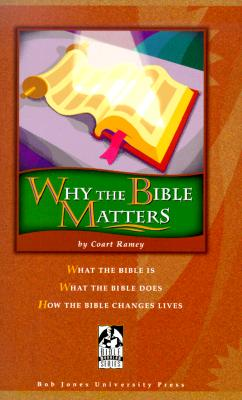 Image for Why the Bible Matters (with Teacher's Edition)