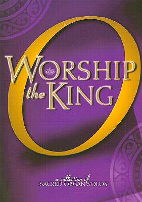Image for O Worship the King