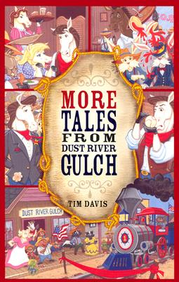 Image for More Tales from Dust River Gulch (Western Adventure)