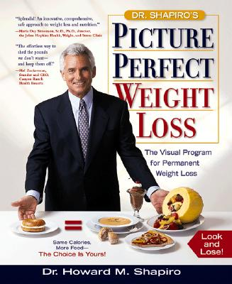 Image for Dr. Shapiro's Picture Perfect Weight Loss: The Visual Program for Permanent Weight Loss