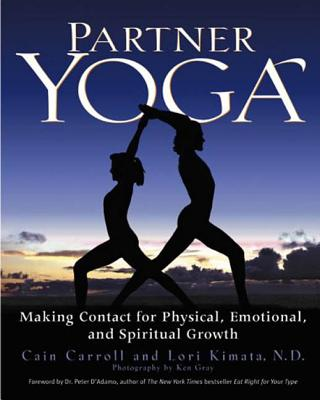 Image for Partner Yoga: Making Contact for Physical, Emotional, and Spiritual Growth