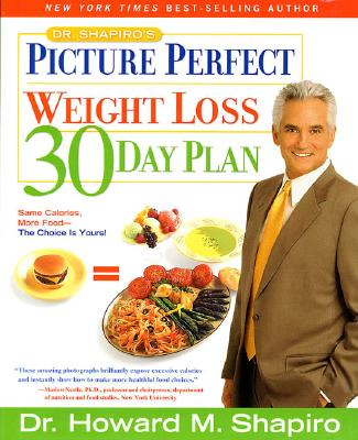 Image for Dr. Shapiro's Picture Perfect Weight Loss 30 Day Plan