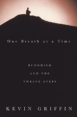 Image for One Breath at a Time: Buddhism and the Twelve Steps