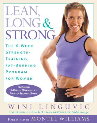 Image for LEAN, LONG & STRONG THE 6 WEEK STRENGTH-TRAINING, FAT-BURNING PROGRAM FOR WOMEN